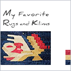 My Favorite Rugs and Kilims