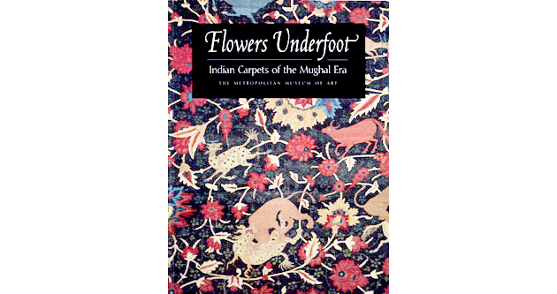 Flowers_Underfoot_Indian_Carpets_of_the_Mughal_Era